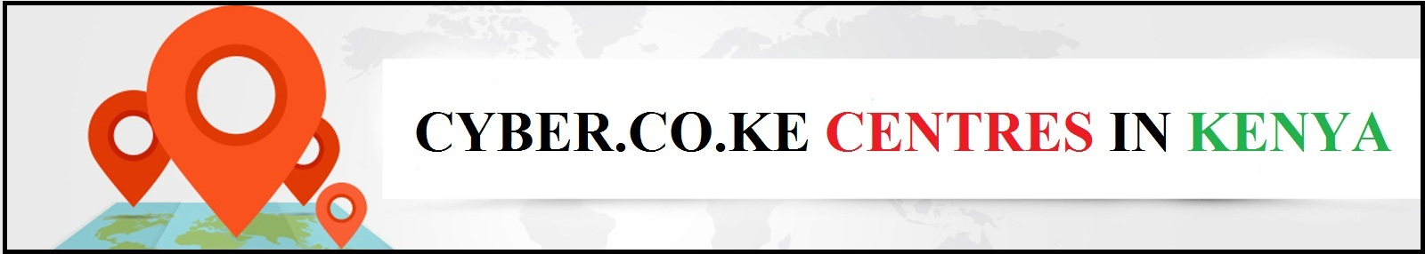 cyber.co.ke portal centres in kenya